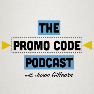 1 The Promo Code Podcast with Jason Gillearn